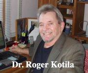 Dr. Roger Kotila